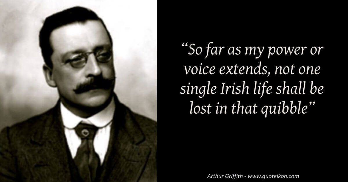 Arthur Griffith image quote