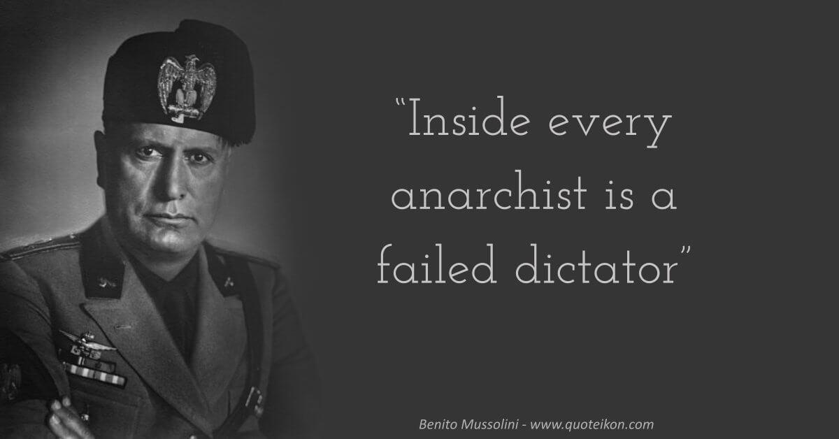 Benito Mussolini Quote