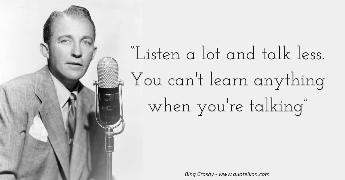 Bing Crosby Quote