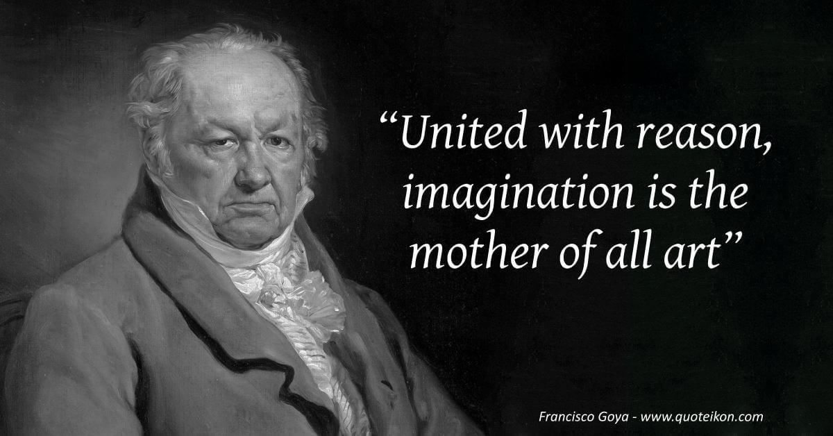 Francisco Goya image quote