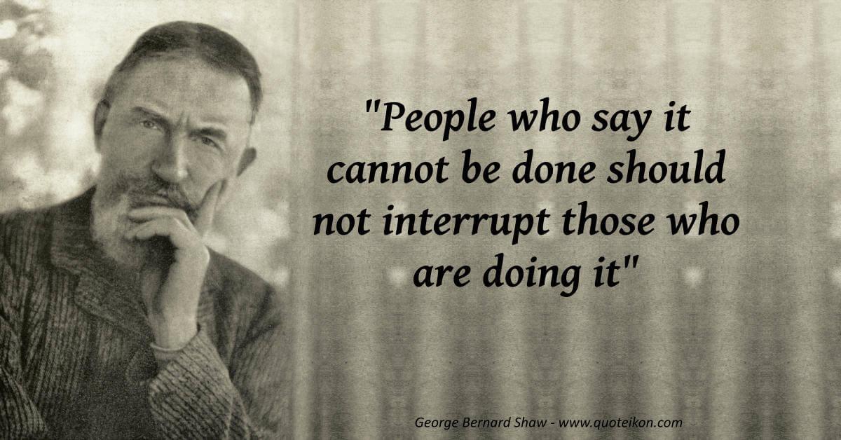 George Bernard Shaw  image quote