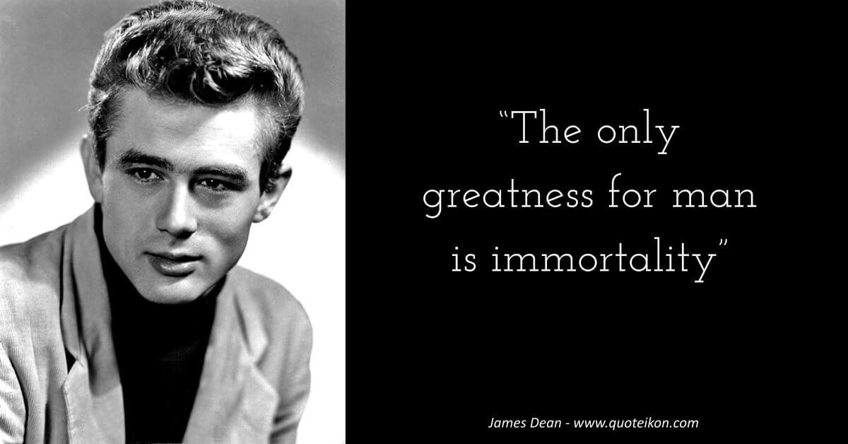 James Dean image quote