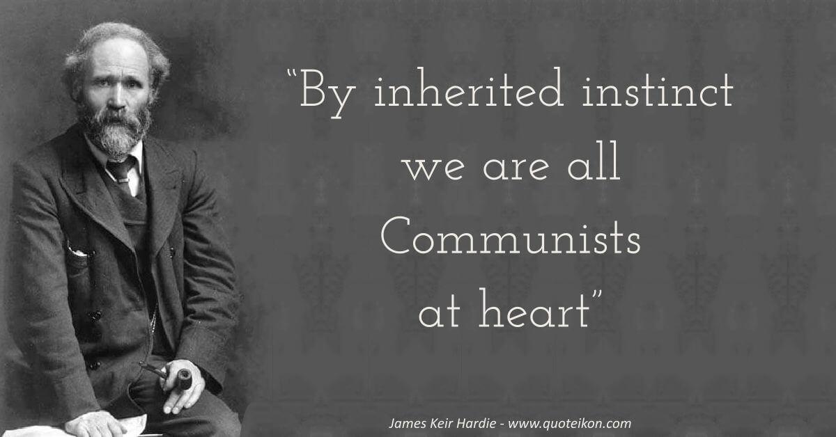James Keir Hardie image quote