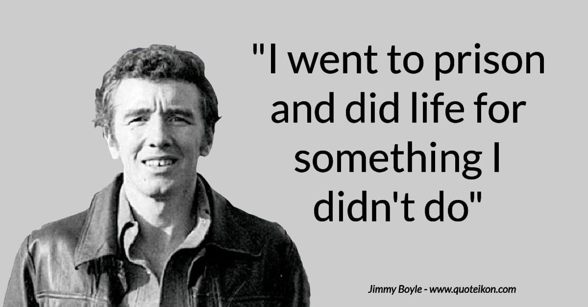 Jimmy Boyle image quote