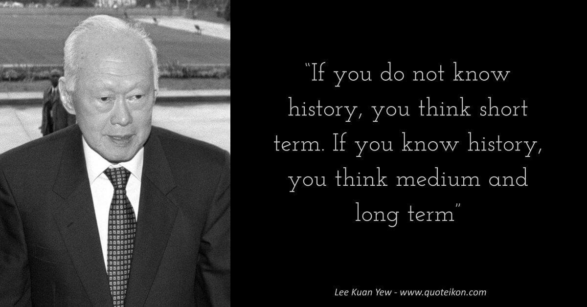 Lee Kuan Yew image quote