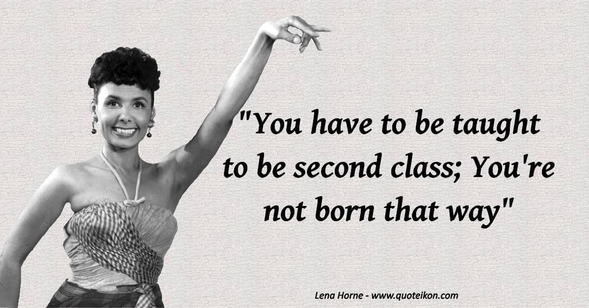 Lena Horne image quote