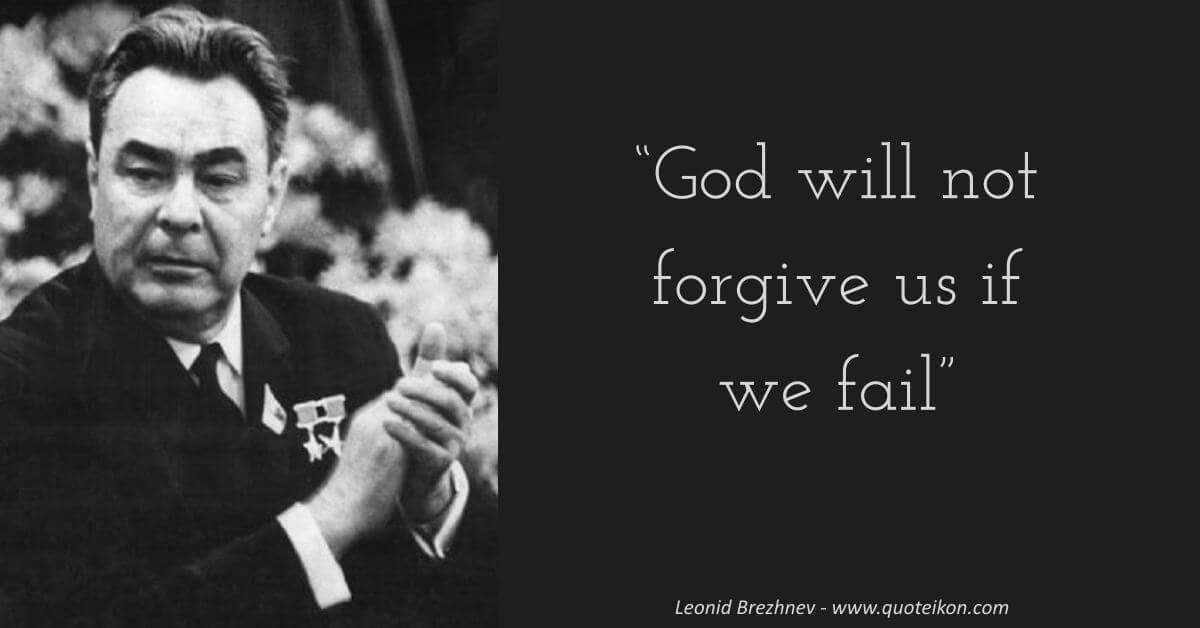 Leonid Brezhnev image quote