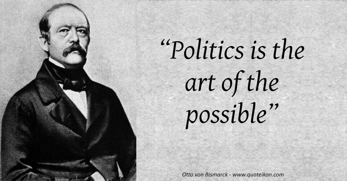 Otto Von Bismarck image quote
