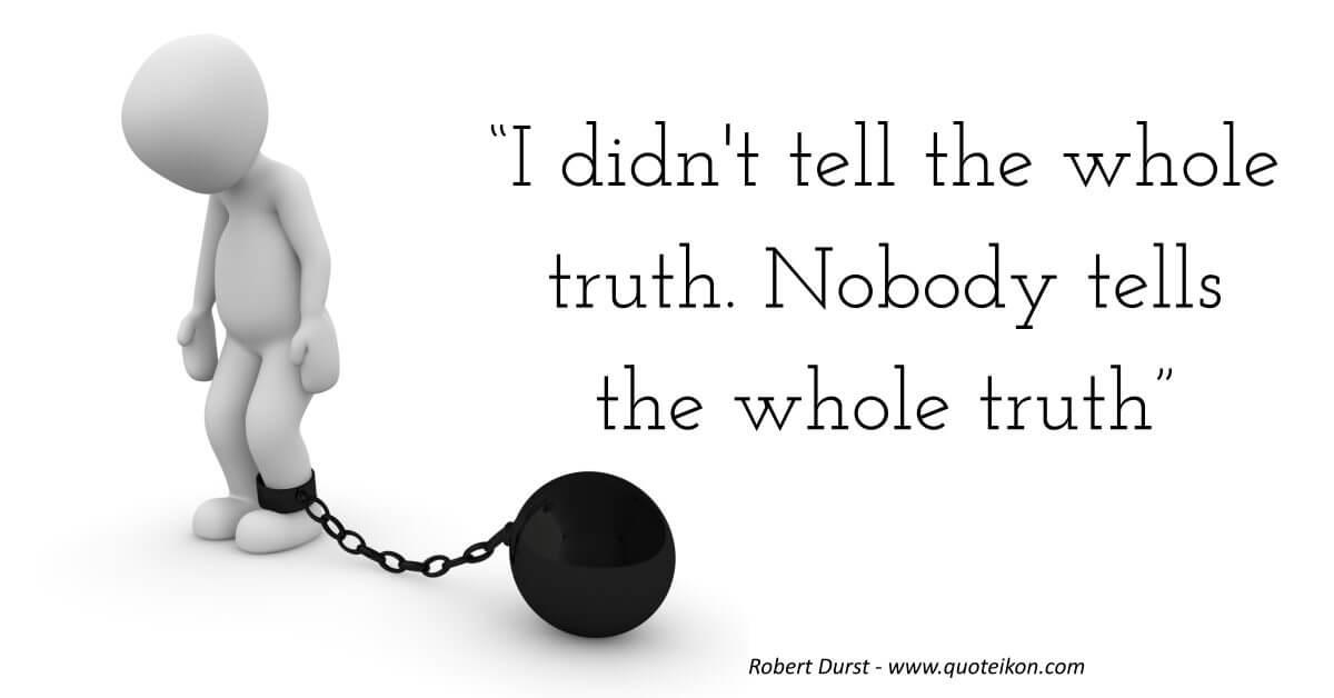 Robert Durst quote