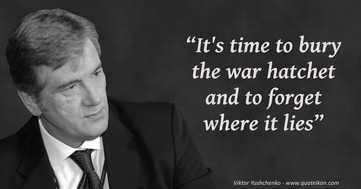 Viktor Yushchenko image quote