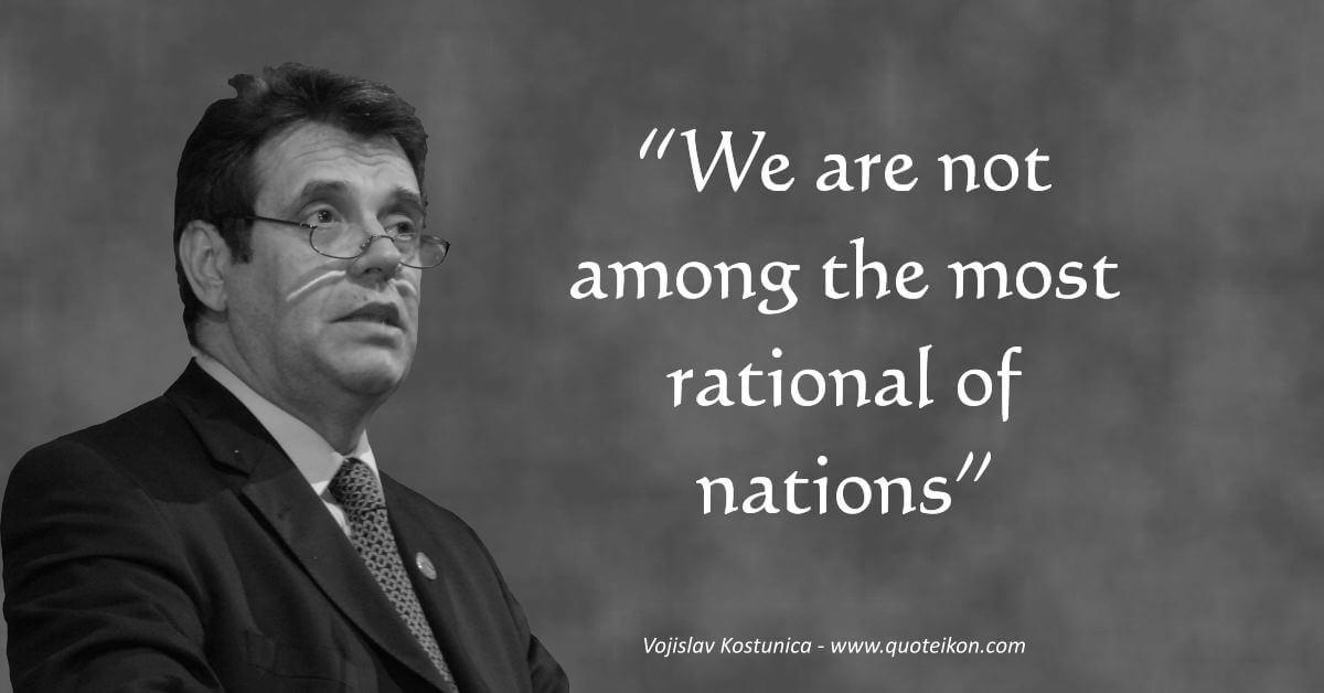 Vojislav Koštunica image quote