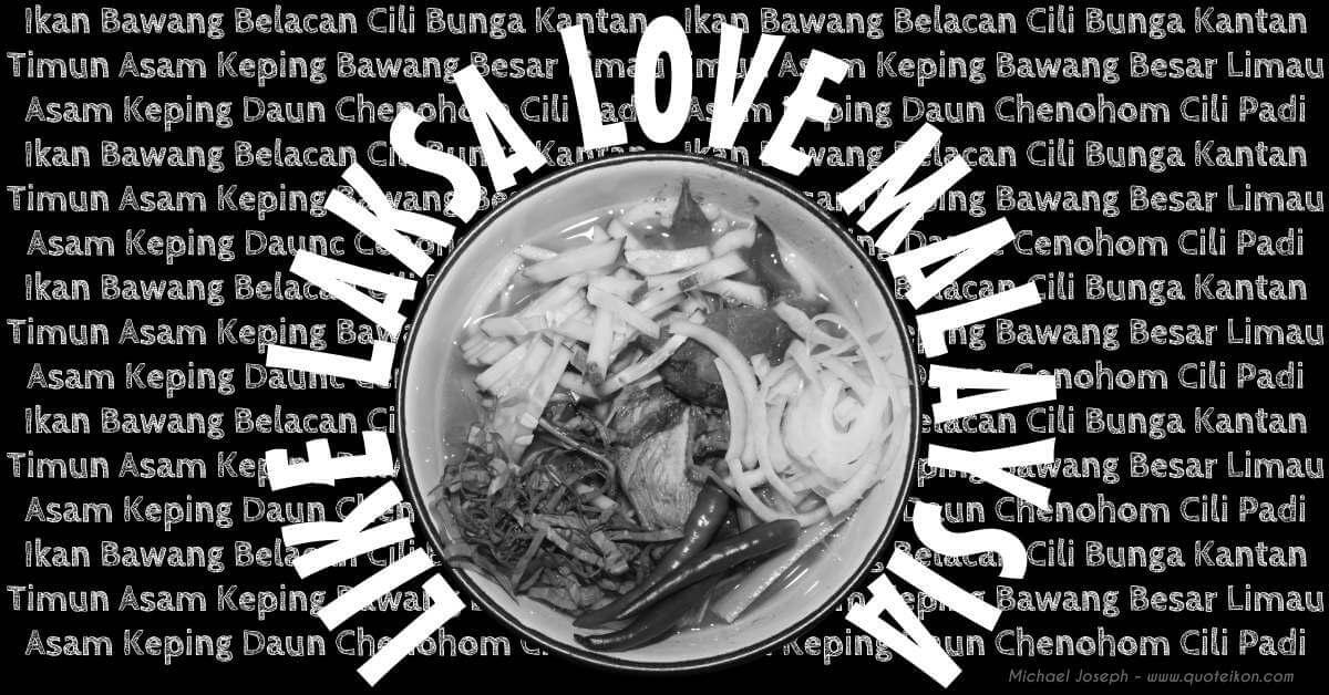 Like Laksa Love Malaysia