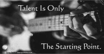 Talent Is Only The Starting Point - Irving Berlin