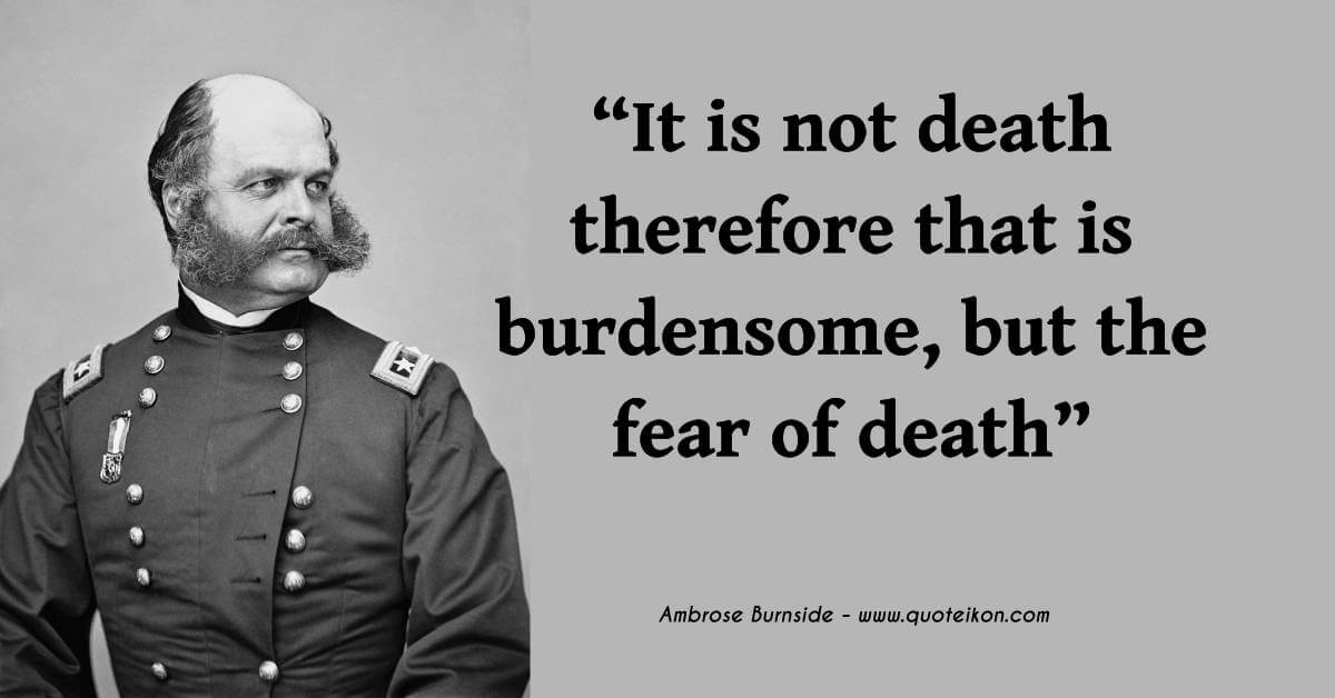 Image result for ambrose burnside quotes