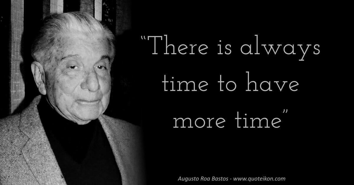 Augusto Roa Bastos image quote