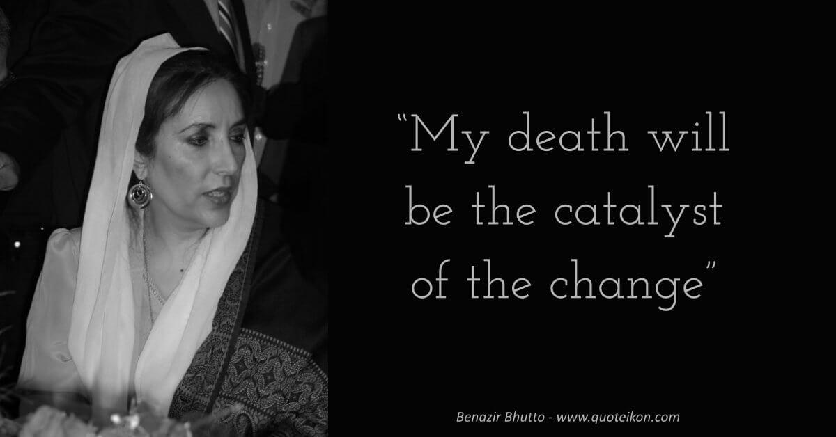 Benazir Bhutto Quote
