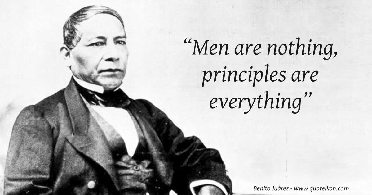 Benito Juárez Quote