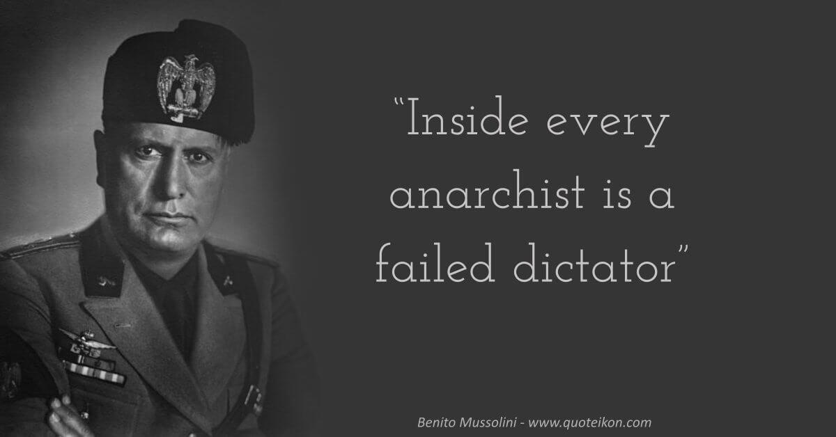 Benito Mussolini Quote
