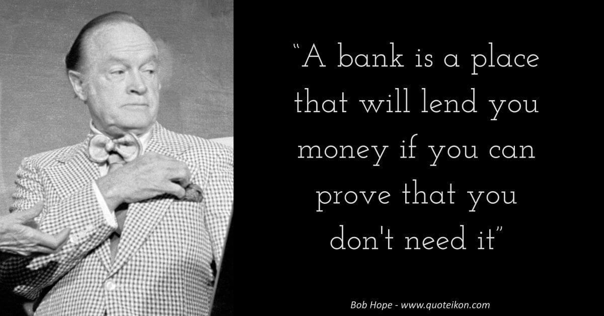 Bob Hope Quote