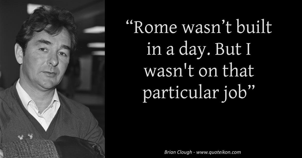 Brian Clough Quote
