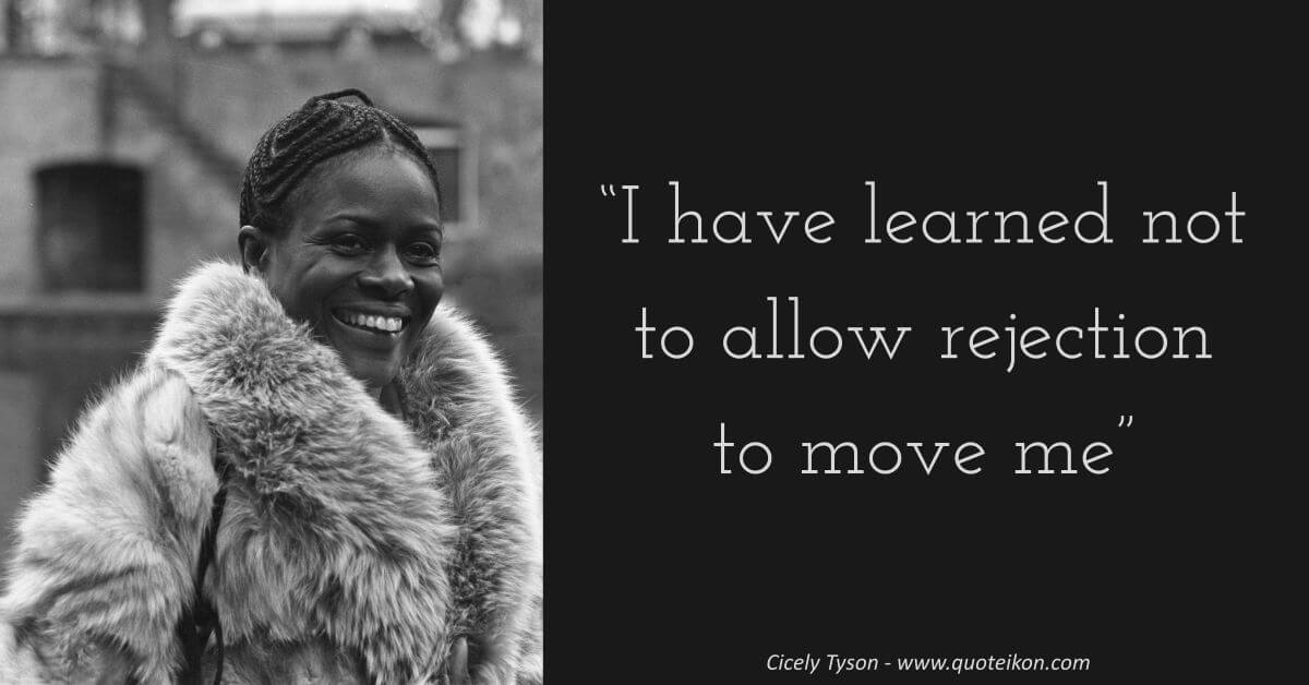 Cicely Tyson image quote