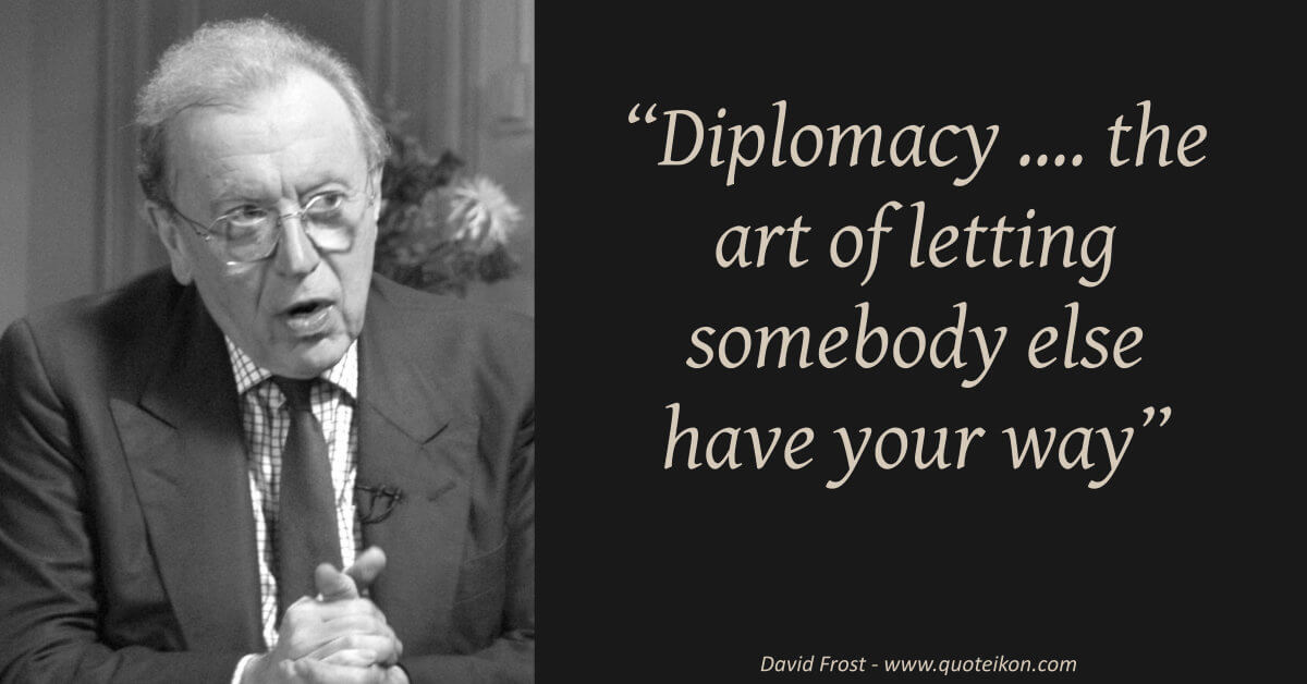 David Frost image quote