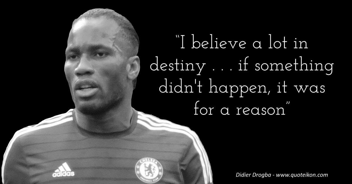 Didier Drogba image quote