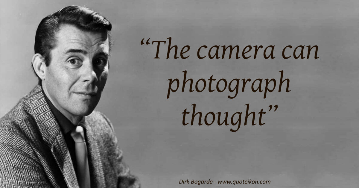 Dirk Bogarde image quote