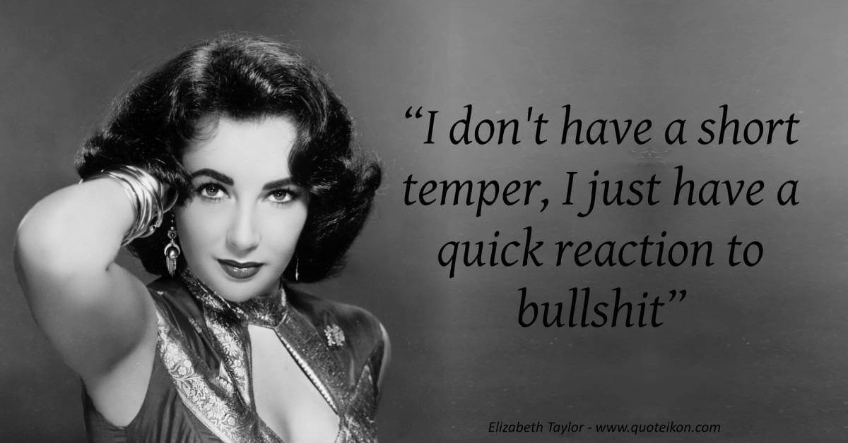 20 of the Best Quotes By Elizabeth Taylor | Quoteikon