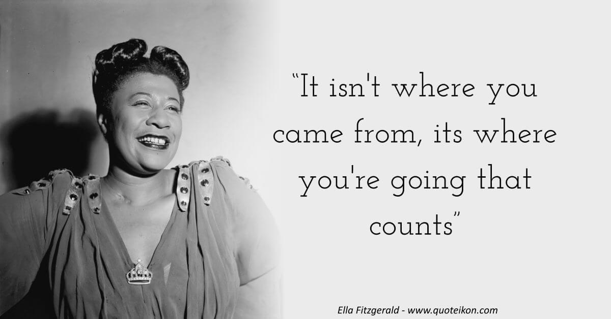 Ella Fitzgerald image quote