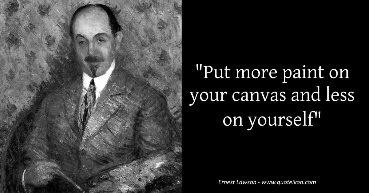 Ernest Lawson image quote