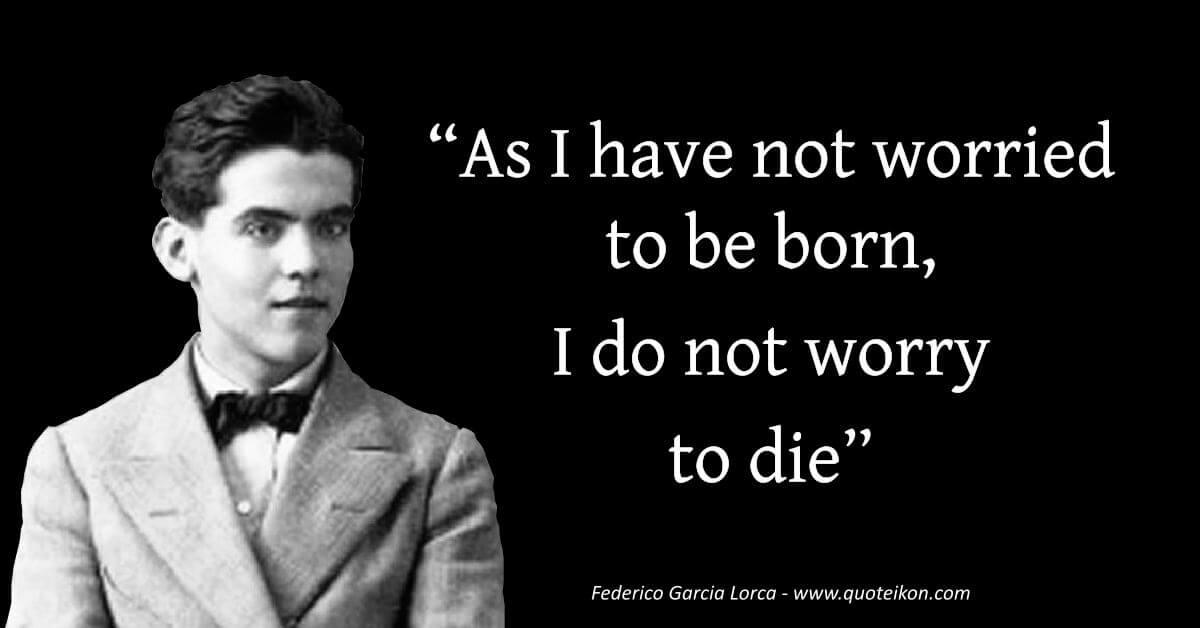Federico Garcia Lorca image quote