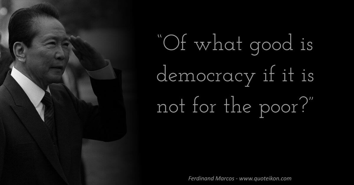 Ferdinand Marcos image quote