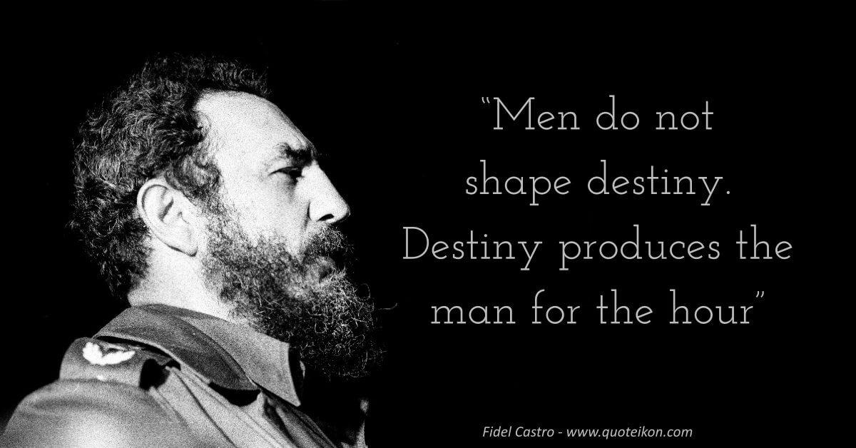 Fidel Castro Quote
