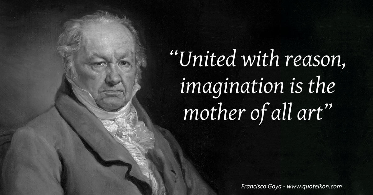 Francisco Goya image quote