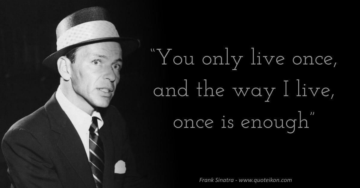 Frank Sinatra image quote