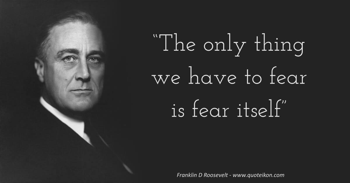 Franklin D Roosevelt Quote