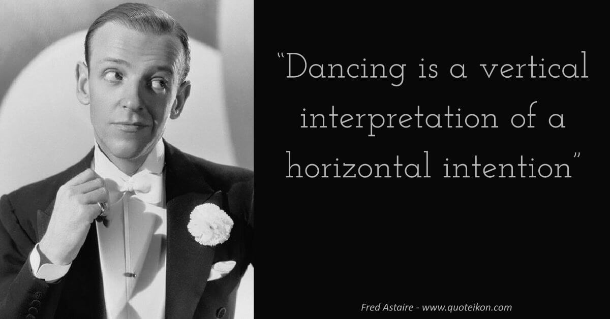 Fred Astaire image quote