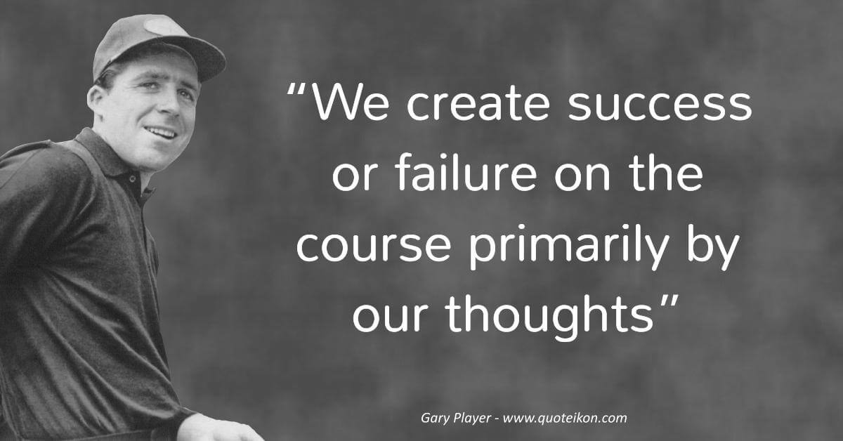 Gary Player  image quote