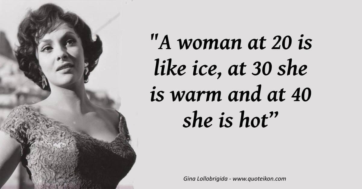 Gina Lollobrigida  image quote