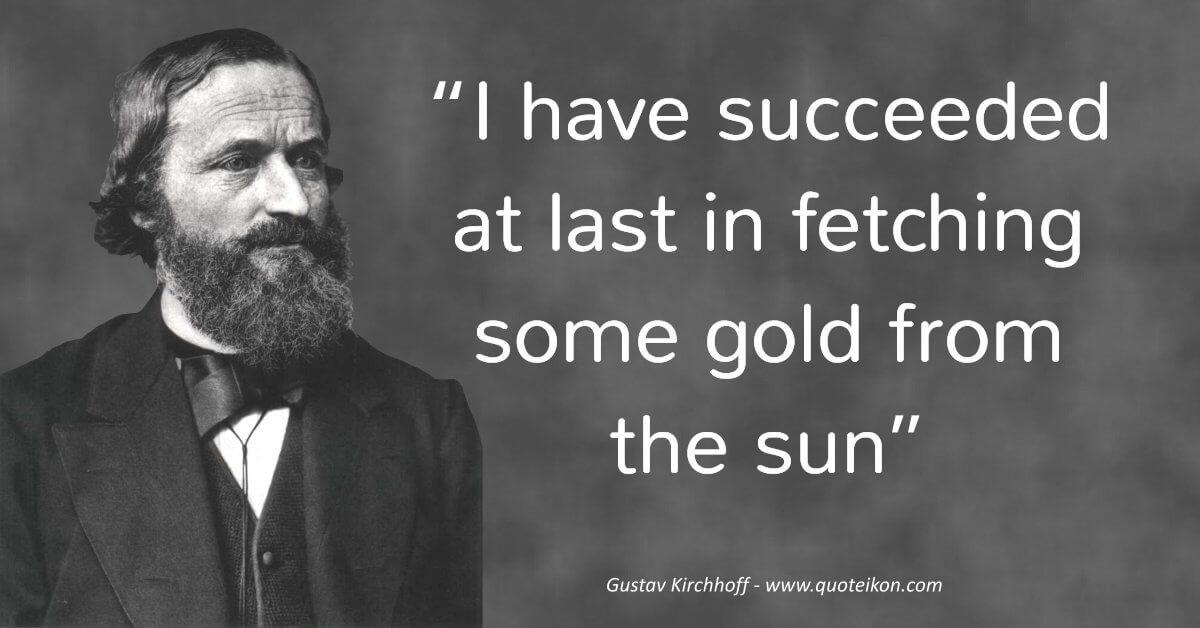 Gustav Kirchhoff  image quote