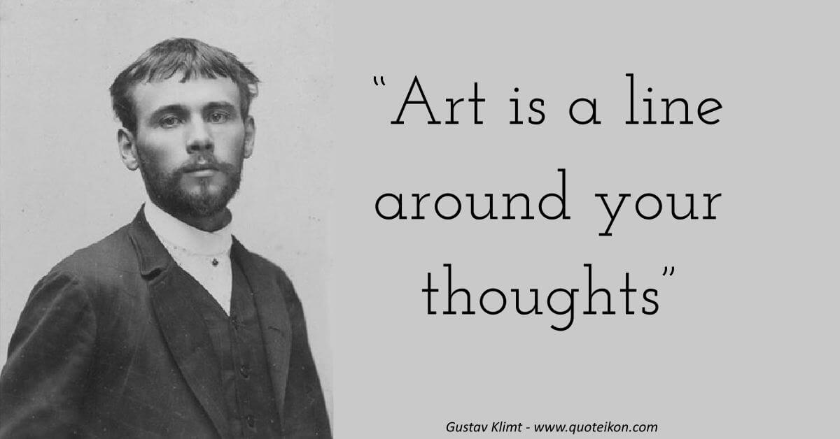 Gustav Klimt image quote