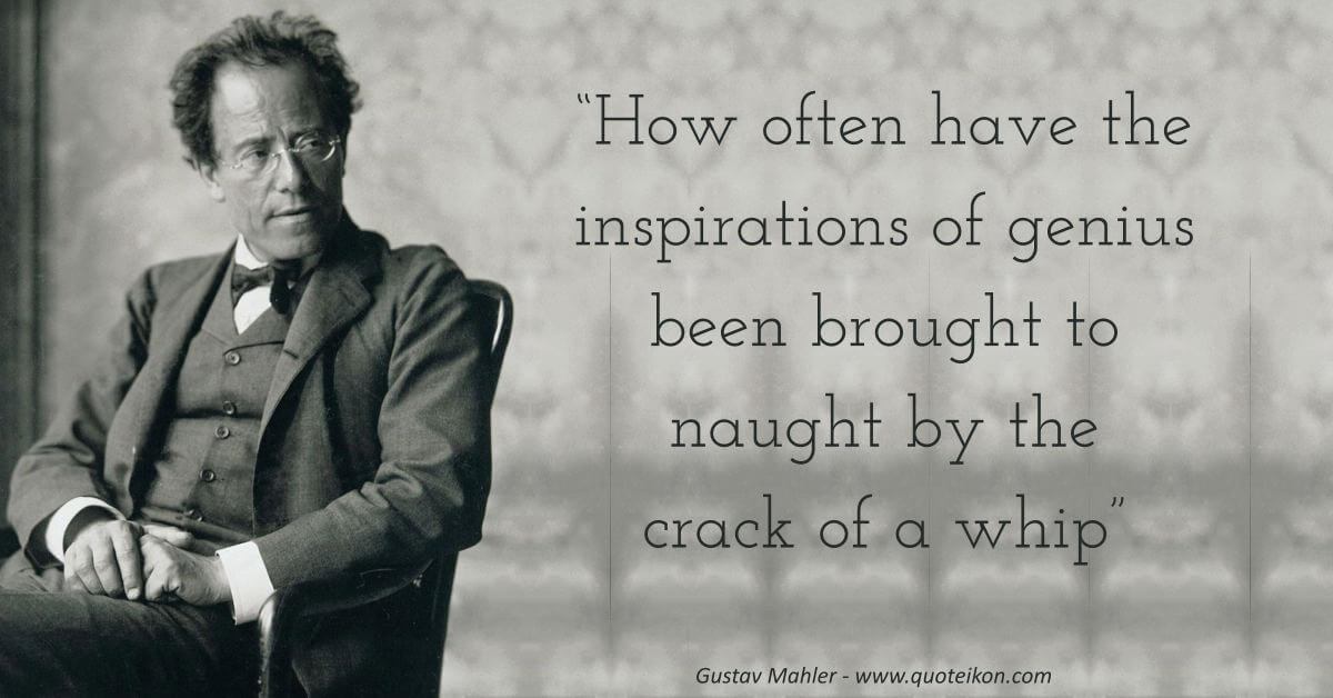 Gustav Mahler image quote