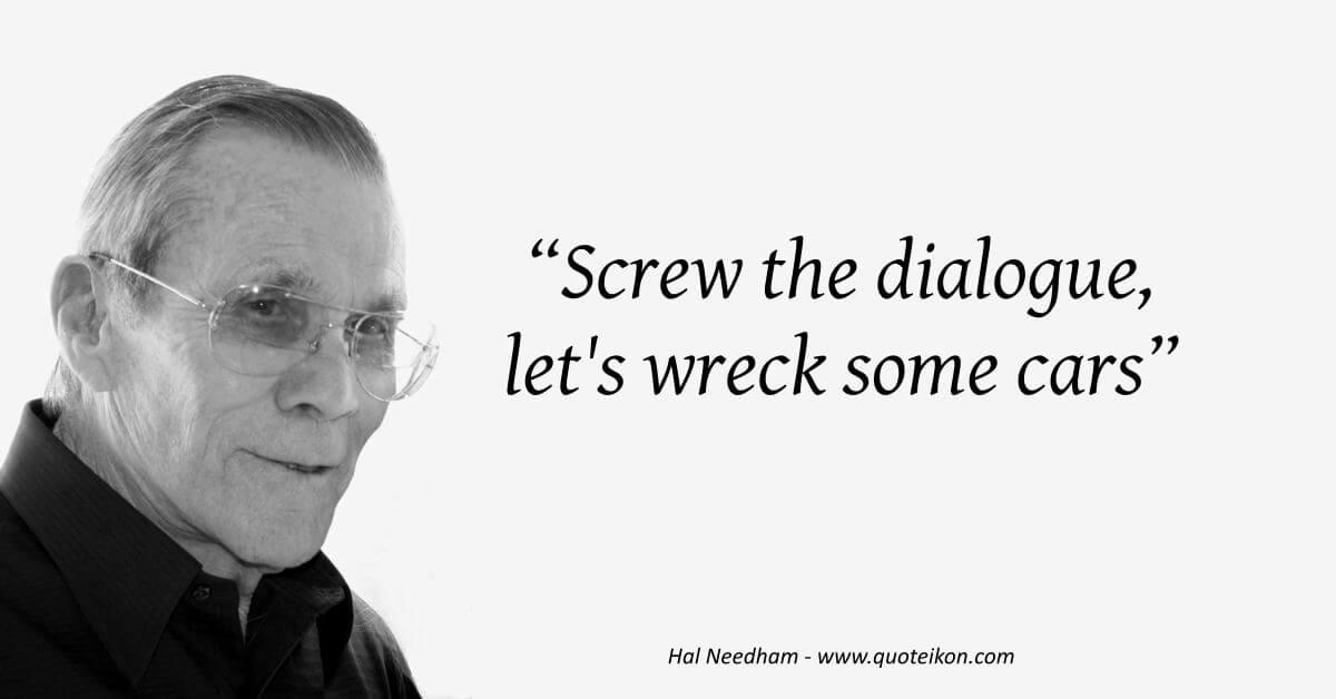 Hal Needham  image quote