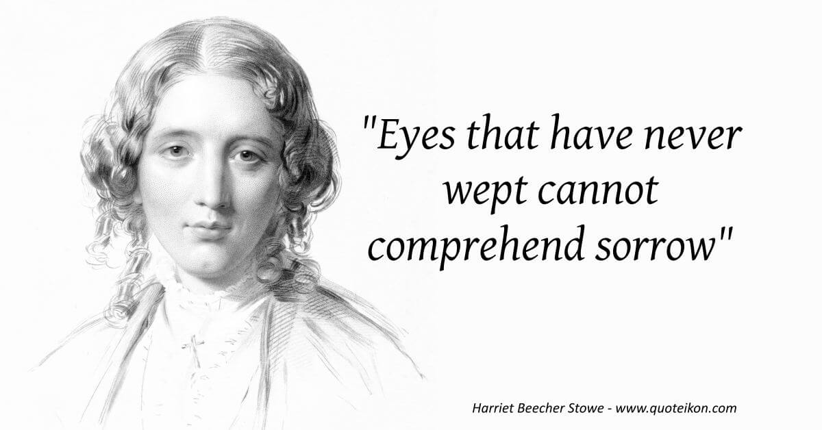 Harriet Beecher Stowe  image quote