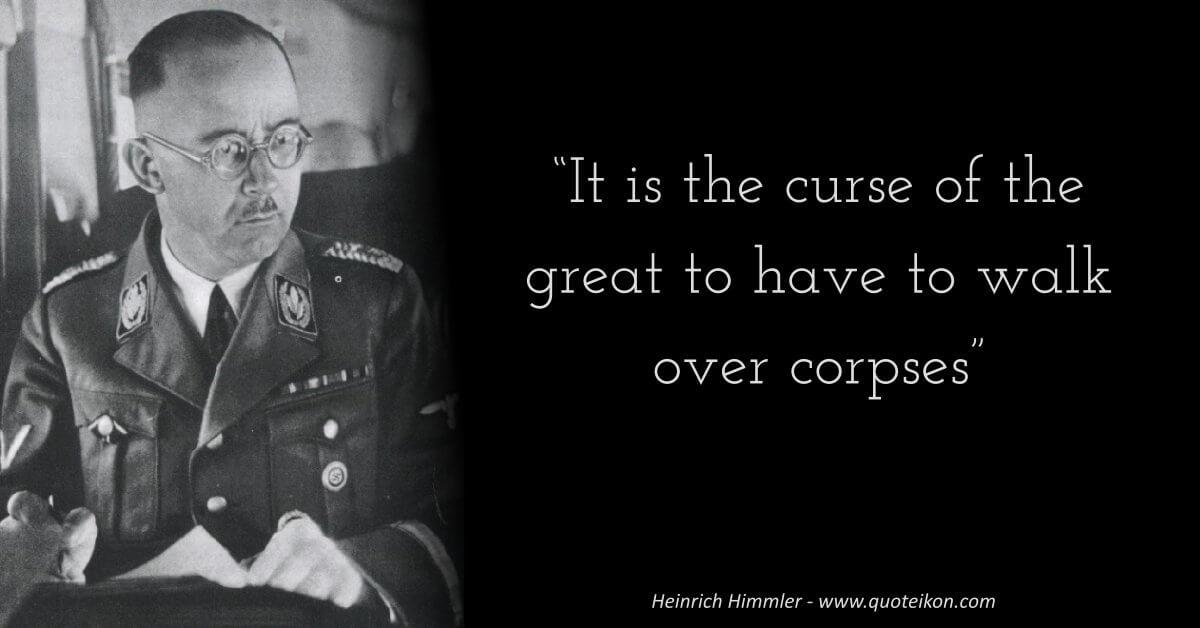 Heinrich Himmler image quote