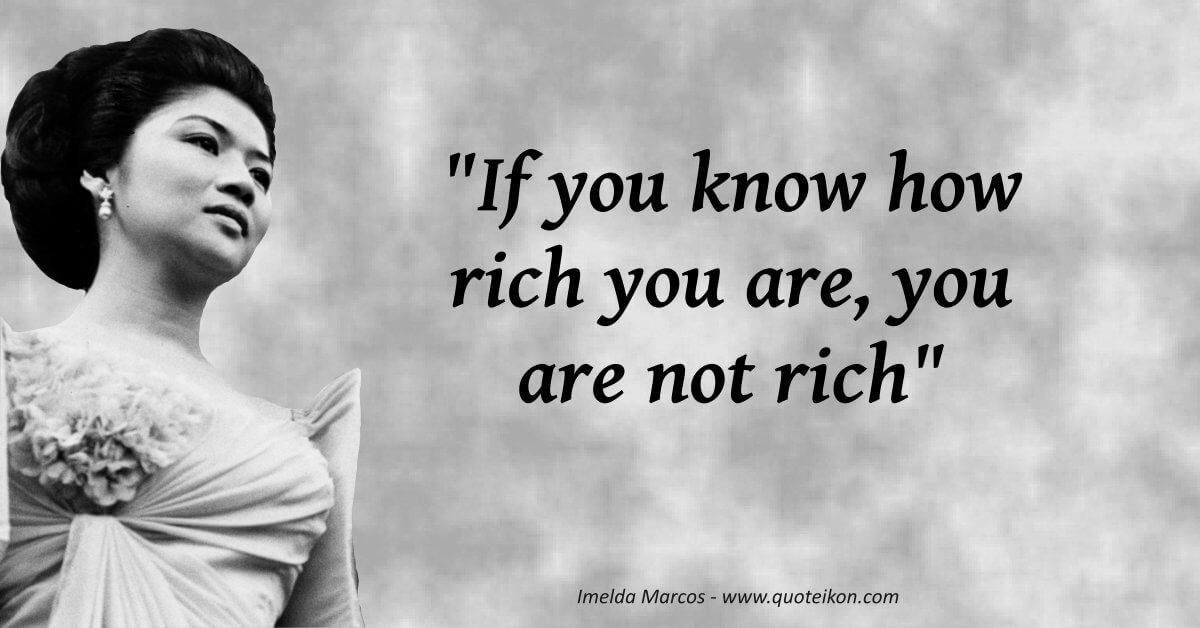Imelda Marcos  image quote