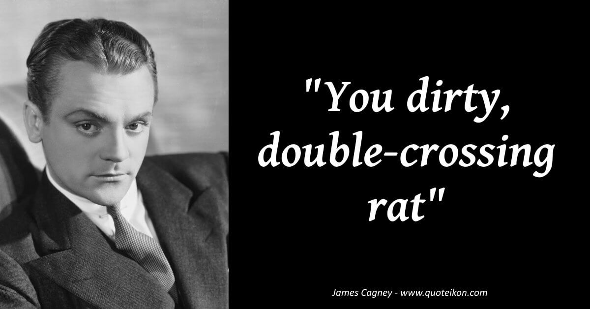 James Cagney image quote