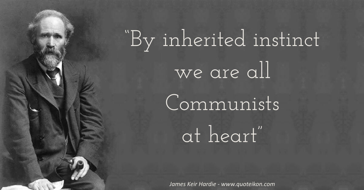 James Keir Hardie image quote