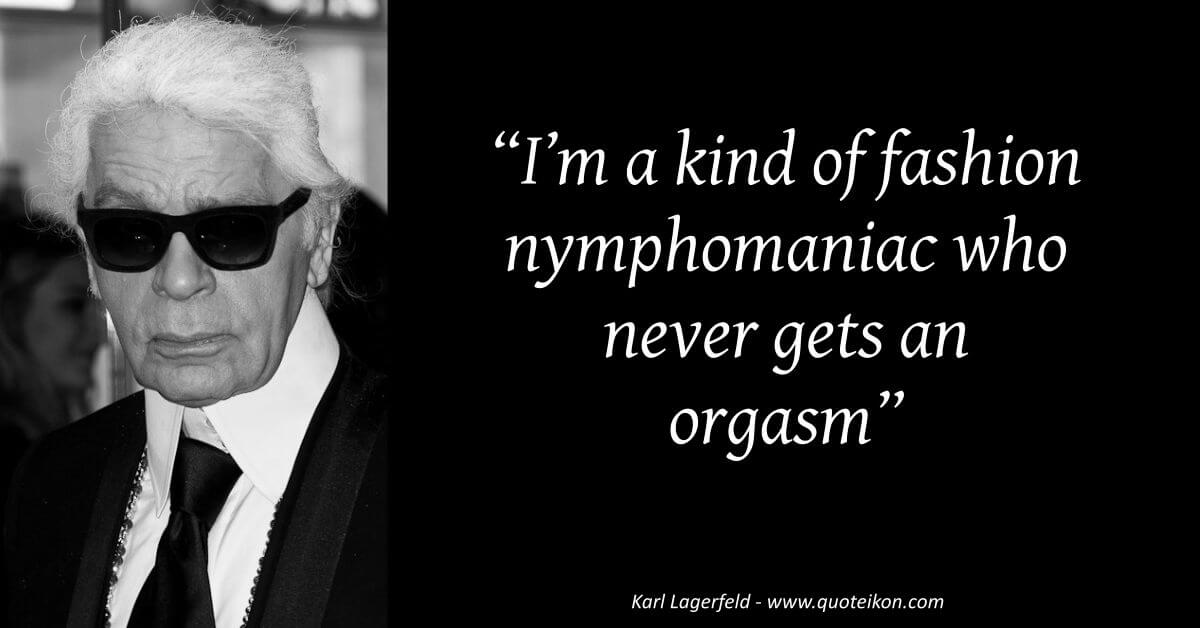 Karl Lagerfeld image quote
